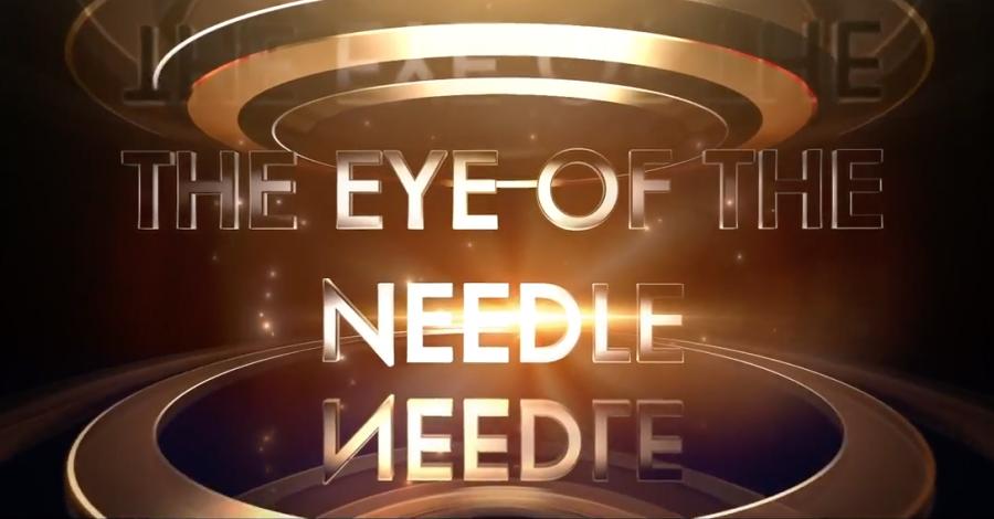 Eye of the Needle  – February 8
