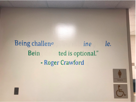 The quotes in the hallway are meant to be inspirational and stand out to students. Last year